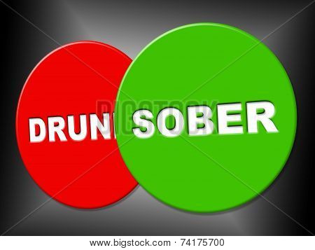 Sober Sign Shows Not Intoxicated And Communication
