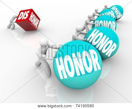 Honor vs Dishonor words on balls pushed or rolled by 3d people competiting to win a game by showing respect and deference to others