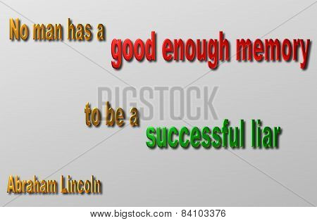 Lincoln Quote (Memory & Lair)