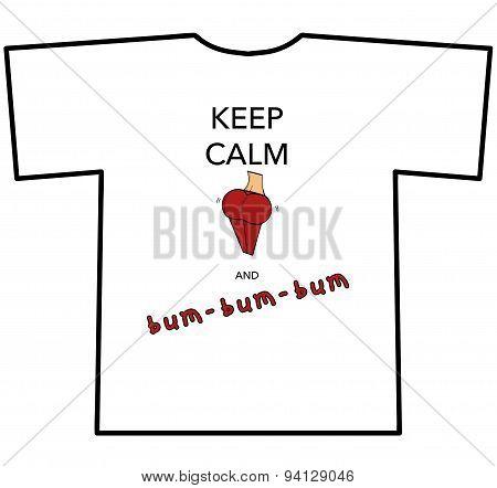 KEEP CALM AND bum-bum-bum T-shirt design with woman's bum poster