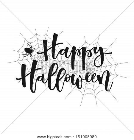Happy halloween black hand lettering greeting with spider and spiderwebs on white background