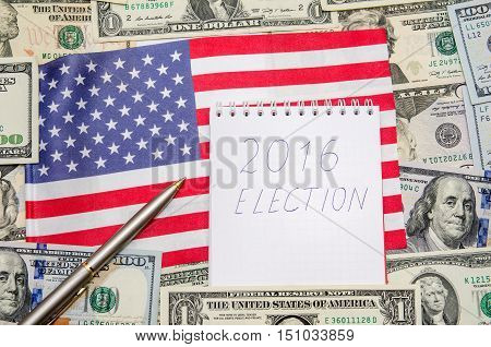 presidential election 2016 with pen and dollar