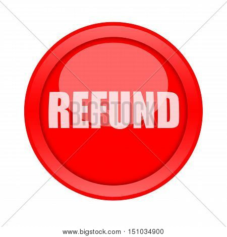 Refund red button isolated on white background