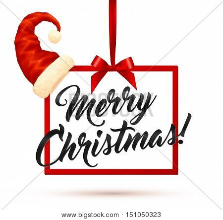 Vector illustration of red square frame hanging on red silky ribbon with bow, black Merry Christmas calligraphic sign inside and funny Santas hat on angle
