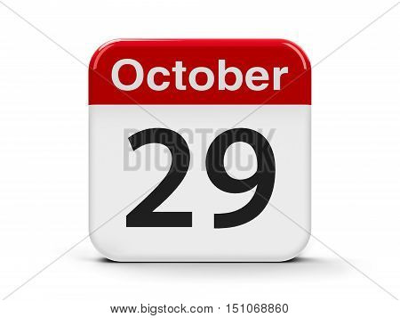 Calendar web button - The Twenty Ninth of October - World Stroke Day and Republic Day in Turkey three-dimensional rendering 3D illustration