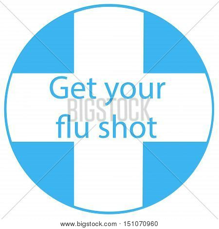 Get your flu shot vaccine sign badge blue syringe injection icon. Vector illustration.