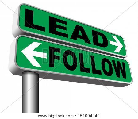 leadership follow or lead following or catch up the natural leader,leaders or followers in business chief in command  3D illustration, isolated, on white