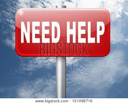 need help or wanted helping hand assistance or support desk road sign billboard 3D illustration