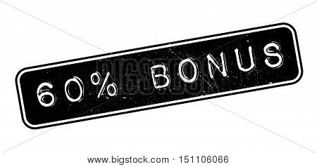 60 Percent Bonus Rubber Stamp