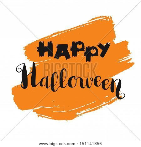 Happy Halloween Lettering on orange spot. Holiday concept for print fabric greeting card banner t-shirt. Vector