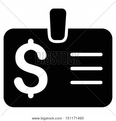 Dollar Badge icon. Glyph style is flat iconic symbol with rounded angles, black color, white background.