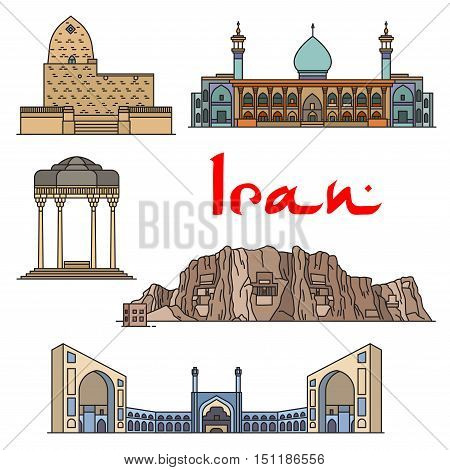 Iran architecture and sightseeings vector detailed icons of Tomb of Mordecai and Esther, Shirazi Mausoleum, Shah Cheragh Mausoleum, Jama Masjid, Naqsh-e Rustam and Cube of Zoroaster. Historic buildings for souvenirs, postcard