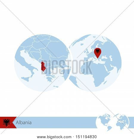Albania On World Globe With Flag And Regional Map Of Albania.