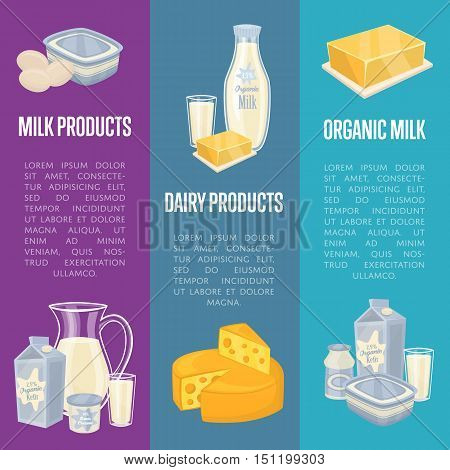 Organic milk products vertical flyers with different dairy composition isolated vector illustrations. Nutritious and healthy products. Organic farmers food. Organic food and dairy product concept. Milk product icon. Cartoon dairy product. Dairy icon.