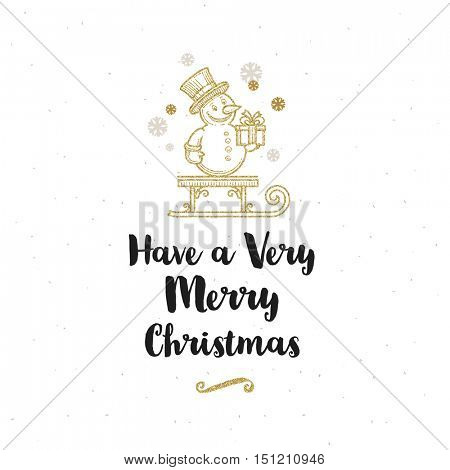Christmas greeting card - Calligraphy greeting and glitter gold sleigh with snowman.