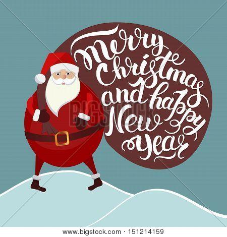 Vector illustration of a card with Santa Claus carrying heavy bag with gifts, lettering with the words Merry Christmas and a Happy New Year. Winter holiday celebration December.