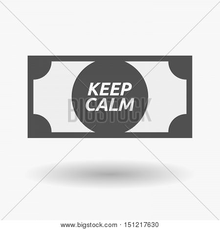 Isolated Bank Note Icon With    The Text Keep Calm