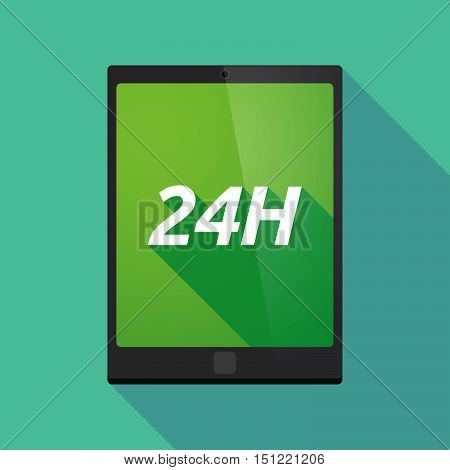 Long Shadow Tablet Pc With    The Text 24H