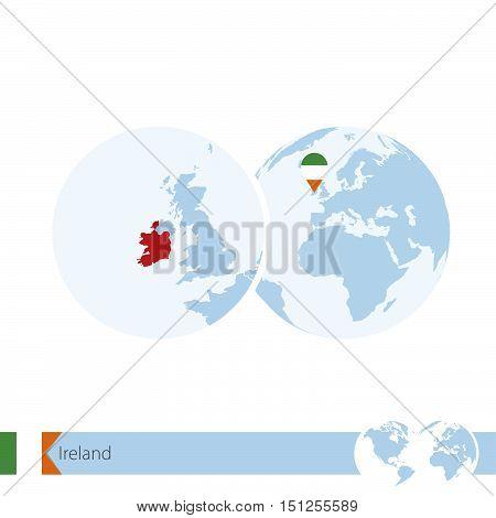 Ireland On World Globe With Flag And Regional Map Of Ireland.