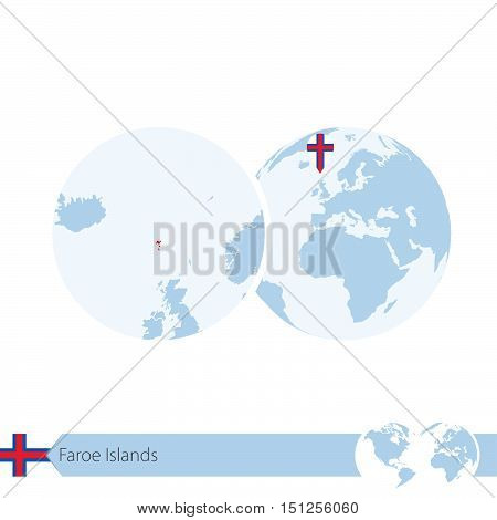 Faroe Islands On World Globe With Flag And Regional Map Of Faroe Islands.