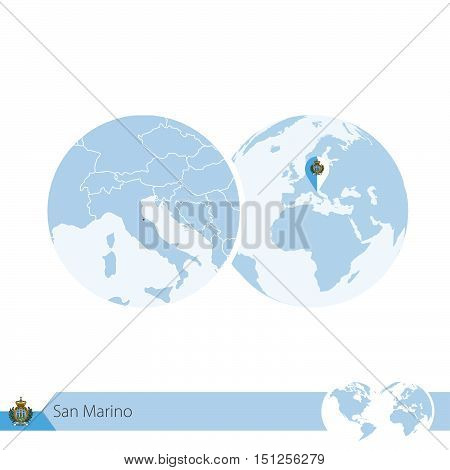 San Marino On World Globe With Flag And Regional Map Of San Marino.