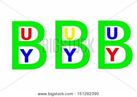 The colorful word Buy. 3D rendering. Green big char B.