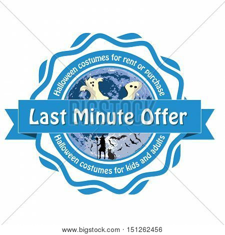 Last minute offer. Halloween costumes for rent or purchase for kids or adults. - business sticker / badge / label with Halloween characters. Print colors used.