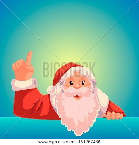 Santa Claus pointing up to a text above, cartoon style vector illustration on blue background. Half length portrait of Santa drawing attention to text above and pointing up
