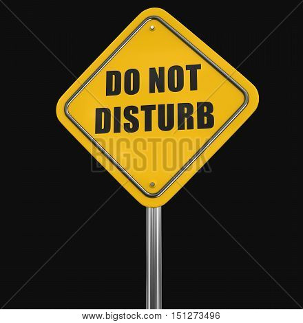 3D Illustartion. Do Not Disturb road sign. Image with clipping path