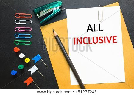 Text all inclusive on white paper background / business concept