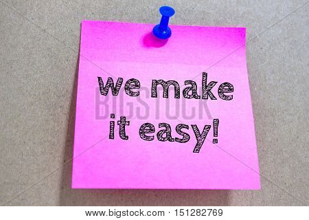 Text we make it easy on paper