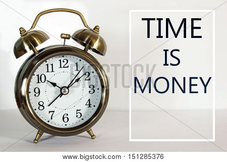 Text Time is money and clock background / business concept