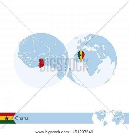 Ghana On World Globe With Flag And Regional Map Of Ghana.