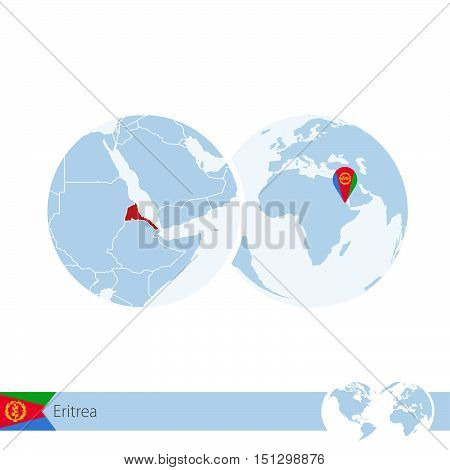 Eritrea On World Globe With Flag And Regional Map Of Eritrea.