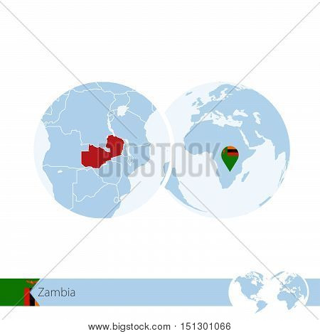 Zambia On World Globe With Flag And Regional Map Of Zambia.