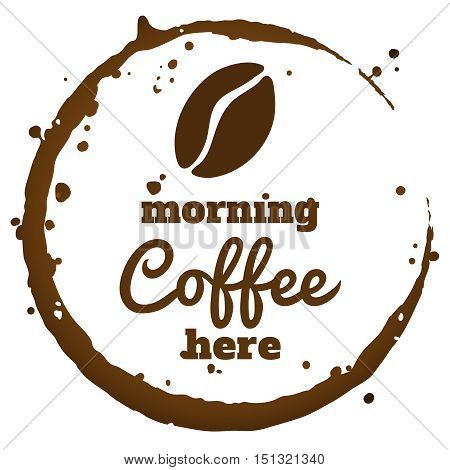 Morning coffee here - vector banner with stylized cup stain and coffee bean. Isolated on transparent background.
