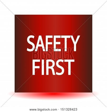 Red Safety first icon on a white background. Vector illustration.