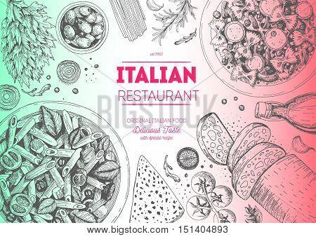 Italian cuisine top view frame. Italian food menu design. Vintage hand drawn sketch vector illustration.