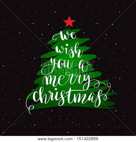 We wish you a merry christmas. Christmas poster or greeting card design. Calligraphy lettering quote on green Christmas tree with red star.