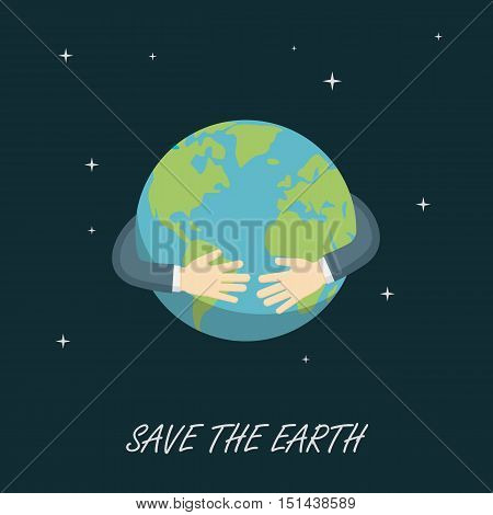 Save The Earth, Save The Planet, hugging the planet