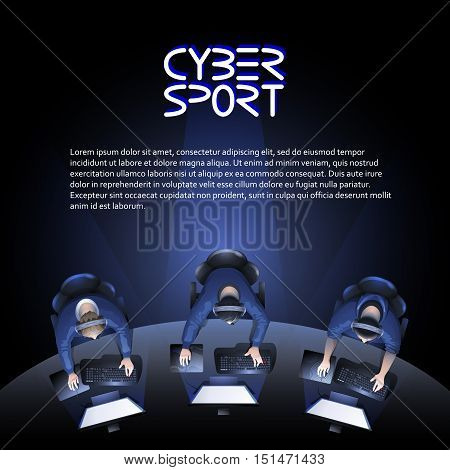 Three game players sitting at the curve table in front of computer. Top view. Vector participants of cyber sport tournament poster