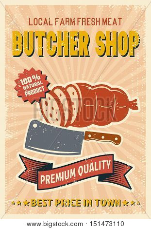 Butcher shop retro style poster with sliced sausage knife ribbon on beige textured background vector illustration