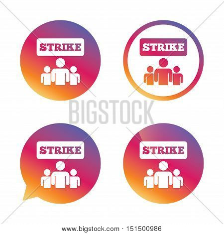 Strike sign icon. Group of people symbol. Industrial action. People protest. Gradient buttons with flat icon. Speech bubble sign. Vector