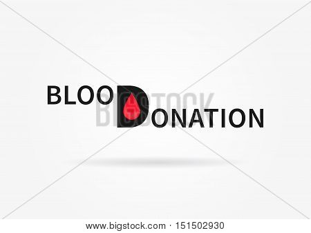 Blood Donation vector illustration. Blood Donation words with shadow on grey background. Phrase Blood Donation with small red drops graphic design.