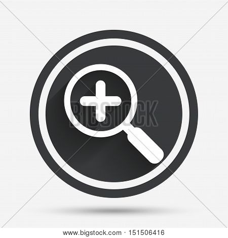 Magnifier glass sign icon. Zoom tool button. Navigation search symbol. Circle flat button with shadow and border. Vector