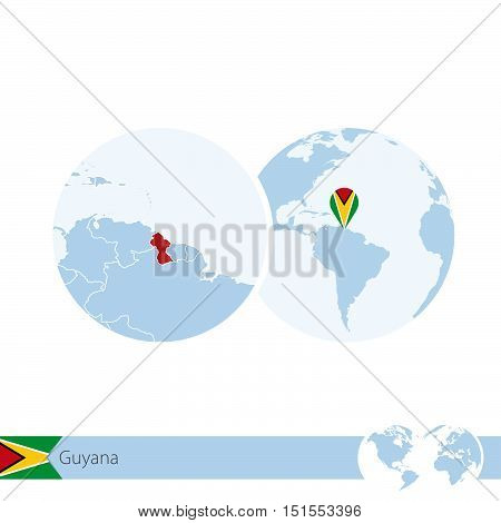 Guyana On World Globe With Flag And Regional Map Of Guyana.
