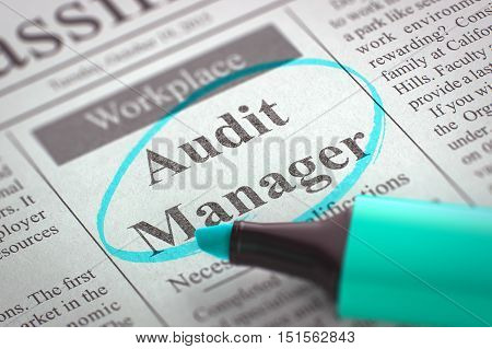 A Newspaper Column in the Classifieds with the Small Advertising of Audit Manager, Circled with a Azure Highlighter. Blurred Image. Selective focus. Job Search Concept. 3D Render.