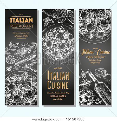Italian food vintage design template. Vertical banners set. Vector illustration hand drawn linear art. Italian Cuisine restaurant menu. Hand drawn sketch vector banners. Chalkboard drawn.