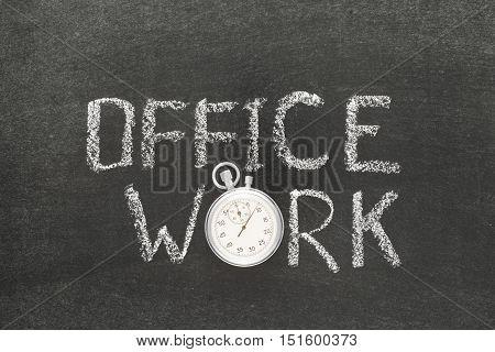 Office Work Watch