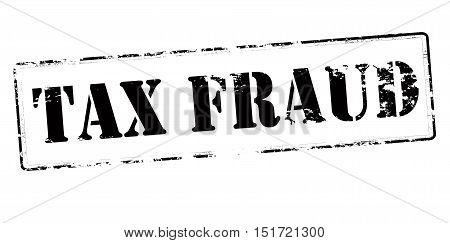 Rubber stamp with text tax fraud inside vector illustration